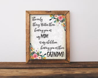 The Only Thing Better Than Have You As My Mom, Antique Print, Mimi Print, Nana Print, Nanny Print, Mom Print, Grandmother Print, Grandmother