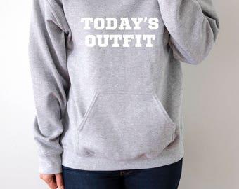 Today's Outfit Hoodies fashion  girls womens gifts ladies saying humor sleeping bed jumper cute hiptser nap hoody