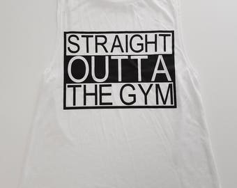Straight Outta The Gym Muscle Tank Top, Workout Tank Top, Gym Tank Top, Flowy Scoop Muscle Tank, Funny Gym Shirt, Cute Workout Top, Graphic