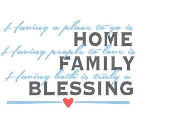 Home, Family, Blessing SVG