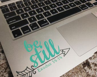 Be Still Decal