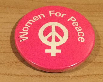 Women For Peace Anti Nuclear CND Badge