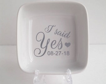 I said Yes Engagement Ring Holder - Several Colors - Ring Holder - Chose Your Colors - Engagement Gift - I'm ENGAGED - Ring Dish - Bride
