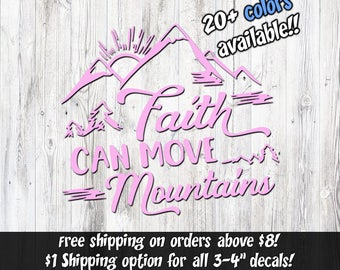 Faith can move Mountains, Christian Stickers, Christian Window Decal, Christian Car decal, christian vinyl decal, Christian Cross, religious