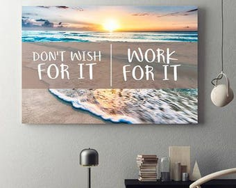 Don't Wish For It Work For It Framed Canvas Wall Art Motivational Success Wall Art