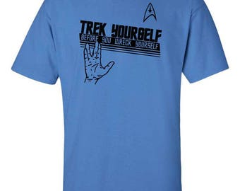 Star Trek - Trek Yourself Before You Wrek Yourself - Shirt