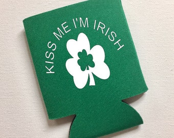 Kiss Me I'm Irish - St. Patrick's Day Can Cooler - Funny Can Cooler, St. Paddy's Day, Gift