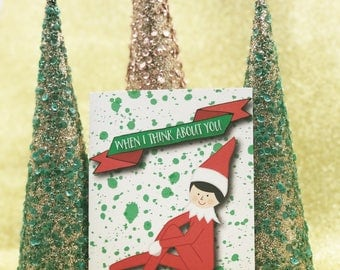 When I Think About You I Touch My Elf - Christmas card