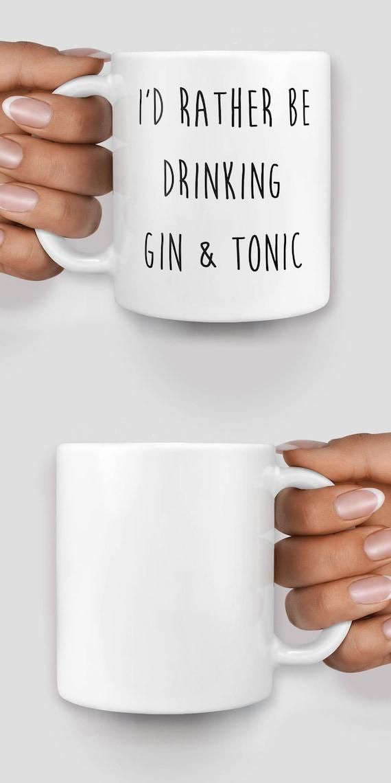 Gin and tonic - I'd rather be drinking gin and tonic mug - Christmas mug - Funny mug - Rude mug - Mug cup 4P061