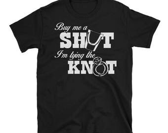 Buy me a shot in tying the knot