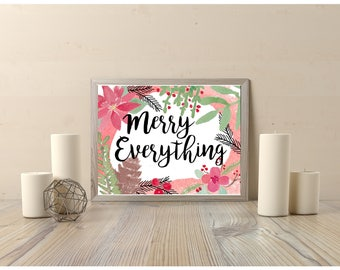 PRINTABLE ART, 8x10, Merry Everything, Christmas Print, Holiday Print, Holiday Decor, Watercolor Art, Typography Print,  Instant Download,