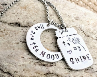 Country girl,You are the moon,to my shine,stamped pendant,Moon Necklace,Moon jewelry,Mason jar charm,Country girl jewelry,Country girl gifts
