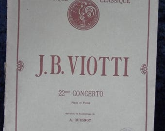 J B VIOTTI 22nd concerto Violin and piano Revised and annotated by Q Quesnot Editions Senart Paris 1921 (no ref 171)