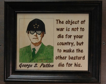 General Patton on the object of war.....