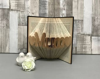 Folded book art, book folds, folded book, paper gift, book, book origami, upcycled book, repurposed book, mothers day gifts, gifts for mums