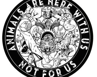 Animals Are Here With Us Not For Us Vegan Sticker by Anticarnist