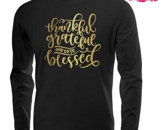 Thankful and Blessed Shirt, Thankful Grateful Blessed Shirt, Thanksgiving Shirt, Fall Tshirt, Women's Fall Shirt, Pumpkin Patch Shirt, Gold