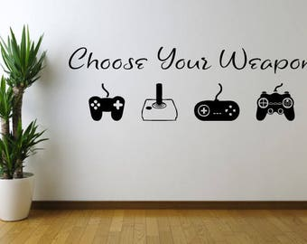 Choose Your Weapon Game Vinyl Wall Decal Sticker, Wall Decal, Wall Art, Wall