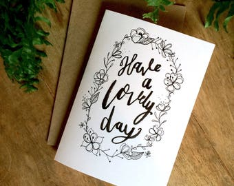 Have A Lovely Day, Pretty, Simple Birthday Card