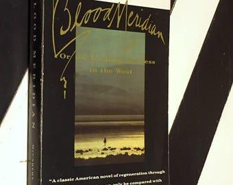 Blood Meridian by Cormac McCarthy (1985) Trade paperback book