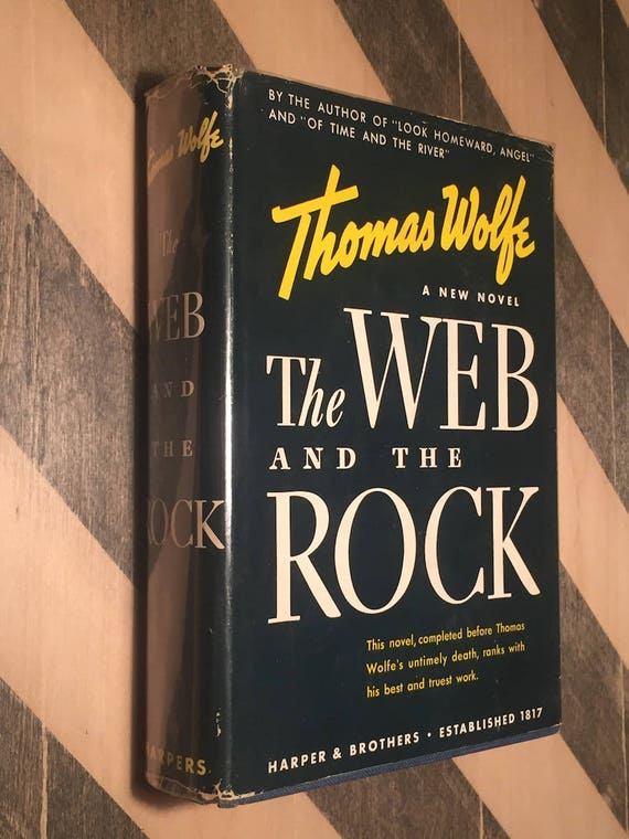 The Web and the Rock by Thomas Wolfe (1939) hardcover book