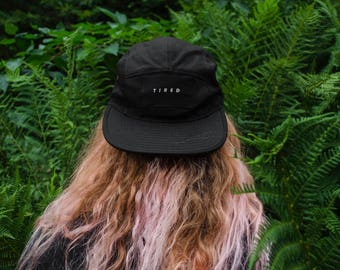 Tired | 5 Panel Hat