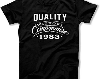 Funny Birthday Gifts For Men 35th Birthday T Shirt Custom Birthday Shirt Premium Quality Guaranteed 1983 Birthday Mens Ladies Tee DAT-1247