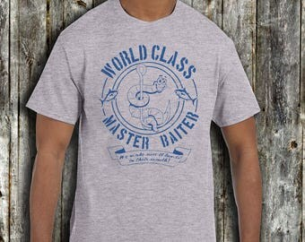 World Class Master Baiter Shirt Funny Father's Day Shirt Funny Fishing T shirt Gift From Kids New dad t shirt Husband gift