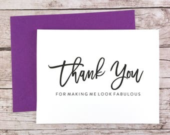 Thank You For Making Me Look Fabulous Card, Hair Stylist Thank You Card, Makeup Artist Thank You Card, Wedding Vendor Thank You - (FPS0017)