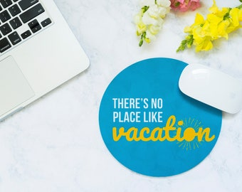 Mouse Pad Funny, Vacation Funny, Coworker Gift, Mousemat, Going Away Gift, Desk Accessories, Gift for Traveler, Cubicle Decor