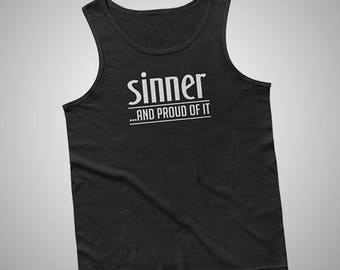 Sinner and Proud of It Tank / T-Shirt
