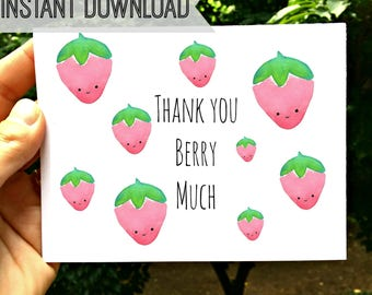 Printable, Thank You Card, Thank You Berry Much, Funny, Kids, Friends, Gift for Him Her, Blank Inside, Instant Download