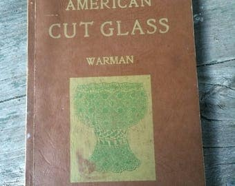 american cut glass by edwin warman 1965