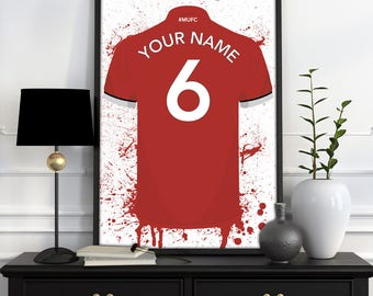 Manchester United Home Shirt Print - Personalised Football Shirt Poster -  ANY Name & ANY Number A5 - A4 - A3