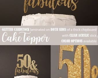 50 & fabulous cake topper, 50th Birthday cake topper, milestone birthday cake topper, Glitter party decorations, cursive topper