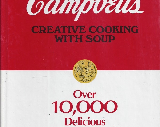 Campbell's Creative Cooking With Soup 1988