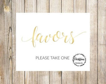 Favors Sign,  Favor Table Sign, Party Favor Sign, Guest Favor Sign, Take One Sign, Favors Table Sign, Favor Wedding Sign, Favor Wedding Sign