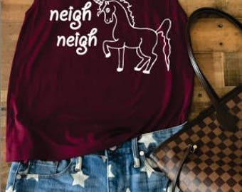 Watch Me Now Watch Me Neigh Neigh Shirt. Funny Unicorn Top, Cute Unicorn Tee, Just Watch Me Neigh Neigh Tank, Sayings T Shirt.