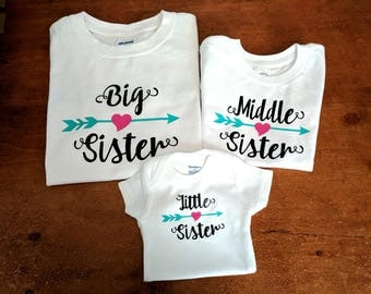 Big Middle Little Sister Shirts - Matching Sister Shirts - Big Sister Middle Sister Little Sister - Big Sister Shirt - Little Sister Shirt