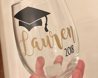 Graduation Wine Glass, Custom Graduation Wine Glass, Graduate Wine Glass, Graduation Gift, Class of 2018 Gift, Graduation Name Wine Glass