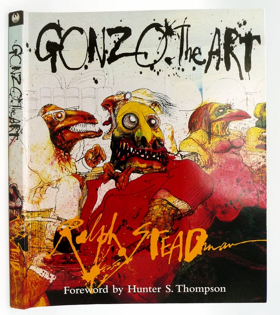 Gonzo the Art by Ralph Steadman 1999  Phoenix Illustrated - London - Paperback PB / Soft Cover SC Artist Painter Illustrator