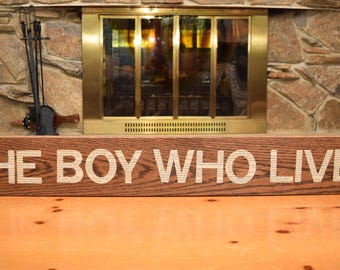 "Harry Potter ""The Boy Who Lived Sign"""