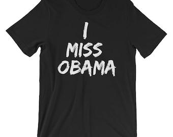 I Miss Barack Obama Funny Political Anti-Trump T-Shirt