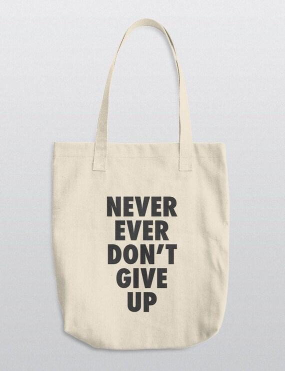 Never Ever Dont Give Up | LA Apparel E549 Bull Denim Woven Cotton Tote