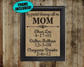 My Greatest Blessings Call Me Mom - Framed Burlap - Personalized Mothers Day Gift - Gift For Mom - Valentines Day Gift For Mom - Mama