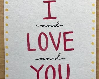 I and Love and You - Watercolor Wall Art