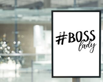 BOSS Lady Printable Wall Art, Instant Download Poster, Office Art, Office Decor, Motivational, Black and White Typography, Work Poster