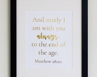 Matthew 28:20 gold foil Bible verse quote