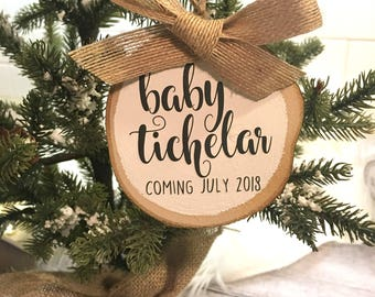 Pregnancy Ornament | Expecting Ornament | Announcement Ornament | Baby Ornament | Personalized Christmas Ornament | Wood Slice Ornament |