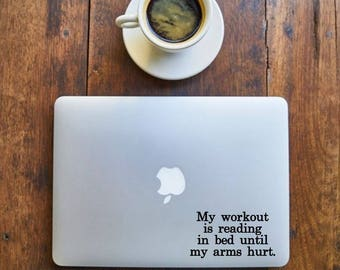 My Workout is Reading Decal for Book Lovers, Librarians - laptop, office, window - Vinyl Decal - Various Colors, FREE Shipping
